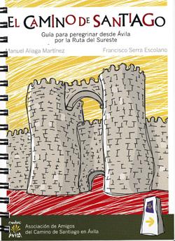 Guía Camino Santiago Ávila