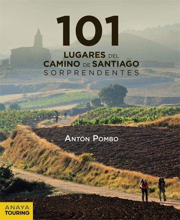101 Lugares del Camino de Santiago sorprendentes