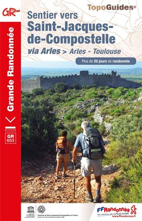 Sentier vers Saint-Jacques-de-Compostelle: Arles - Toulouse