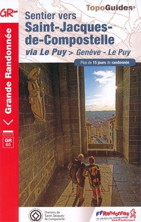 Sentier vers Saint-Jacques-de-Compostelle: Genève - Le Puy
