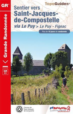Sentier vers Saint-Jacques-de-Compostelle: Le Puy - Figeac