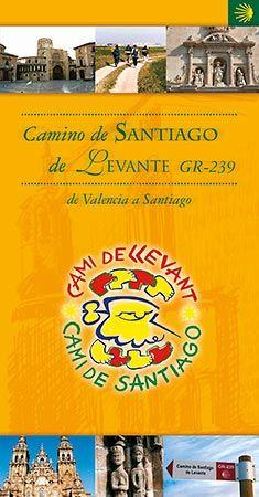 Camino de Santiago de Levante GR-239: De Valencia a Santiago