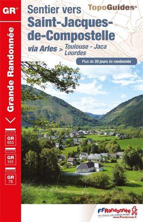 Sentier vers Saint-Jacques-de-Compostelle: Toulouse - Jaca
