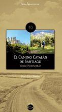 El Camino Catalán de Santiago: Desde Montserrat