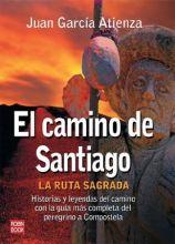 El Camino de Santiago - La Ruta Sagrada