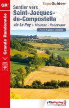 Sentier vers Saint-Jacques-de-Compostelle: Moissac-Roncevaux
