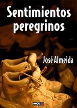 Sentimientos Peregrinos, de José Almeida Rodríguez