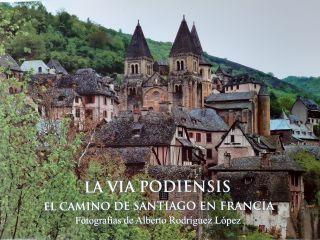 Portada del libro La Vía Podiensis (Autor: Alberto Rodríguez López)