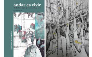 """Portada y una ilustración de """"Andar es vivir"""", con dibujos de la santanderina Sonia Piñeiro"""